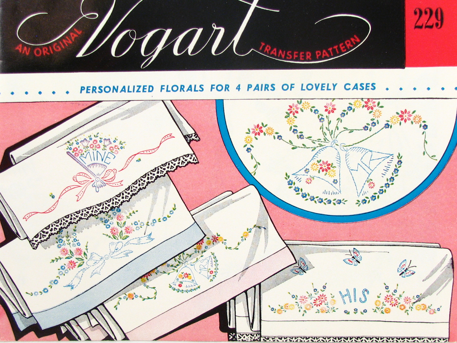 Vintage Crafts and More Vogart Pillowcase Embroidery Transfers