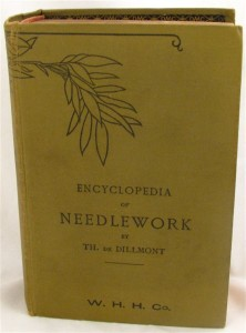 Encyclopedia of Needlework by Therese de Dillmont